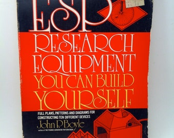 ESP Research Equipment You Can Build Yourself Vintage Book by John P Boyle 1977 Prentice-Hall Paperback