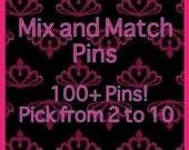 Mix and Match Pin Sets