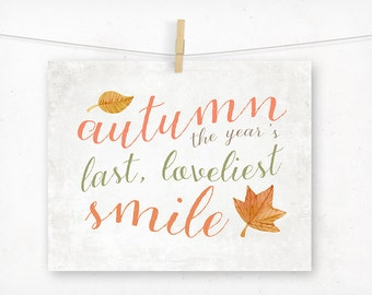 Autumn Typography Quote Art, The Year's Last Loveliest Smile, October Home Decor, Fall Decoration, Typography Print, Orange Rustic Whimsical