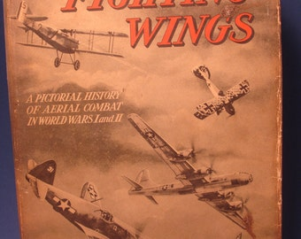 Fighting Wings by Gilbert Paust and Milton Lancelot, A Pictorial History of Aerial Combat in WWI and II, 1944