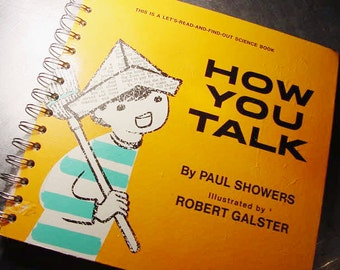 JOURNAL HOW you TALK Notebook Altered Vintage Book Science