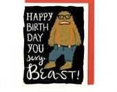Sexy Beast Birthday Card