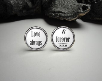 Love Always and Forever Cuff Links, Groom Cuff Links Wedding Cuff Links Wedding Party Gifts Gift for Dad Men Gift