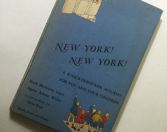 New York! New York! A knickerbocker Holiday For You And Your Children