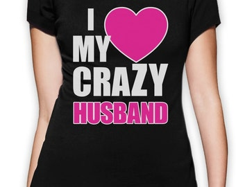 I Love My Crazy Husband Matching Couples Women's T-Shirt