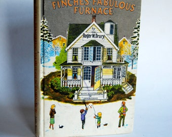 Vintage Children' Book, The Finches' Fabulous Furnace