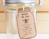 Bee Favor Tags. Meant To Bee Favor Tags. Custom Wedding Bee Tags. Honey Jar Favor Tags. Mason Jar Bee Favor Tags. Kraft brown Mason Jar Tags