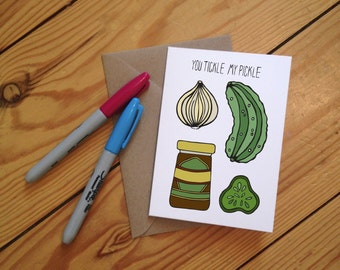 You Tickle My Pickle- Illustrated Greetings Card