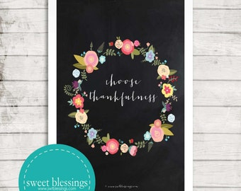 Choose Thankfulness Instant Download