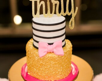 Thirty cake topper- Many colors available.