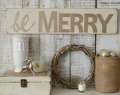 NEW! Wooden Shabby Chic Be Merry Sign   Whitewashed Neutral Christmas Sign   Rustic & Distressed Christmas   French Country Cottage Decor