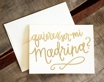 Glitter and Opaque Embossed, Handwritten Calligraphy Godparent Cards - Quieres ser mi Madrina? Will You Be My Godmother?