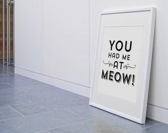 Typography Print, Instant Download, Cat Printable, Cat Art, DIY, Pet Quotes, Digital Download, Cat Quote, Cat Lover Gift