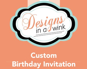 Printable Custom Birthday Invitation