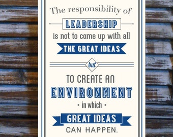 The Responsibility of Leadership - 11 x 17 Print