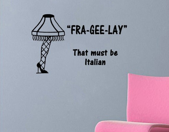 Quotes From A Christmas Story: A Christmas Story Quote-Fra-Gee-Lay-with Leg Lamp Wall Decal