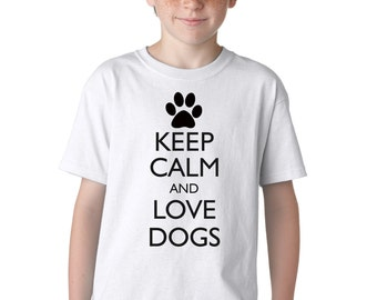 Keep Calm and Love Dogs Puppy Paw Funny T-Shirt for Kids
