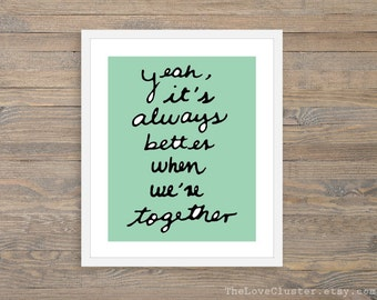 Better Together - Typographic - Art Print -  Love Poster- Wall Art - Mint Green