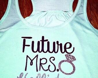 Future Mrs. Shirt or Tank
