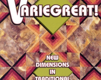 Variegreat! (New Dimensions in Traditional Quilts) by Linda Glantz