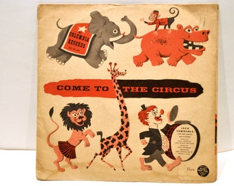 """Jim Flora Record Cover Art. Come to the Circus. 78 RPM 10"""" Double Album Set. Old Albums. Record Albums. 78 Record. 1940s Music. Jim Flora."""