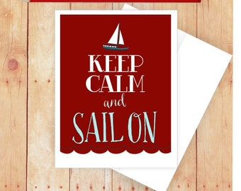 Sailboat Card, Nautical Stationery, Keep Calm and Sail On, Nautical Thank Notes, Masculine Stationery, Blank Note Cards, Masculine Card