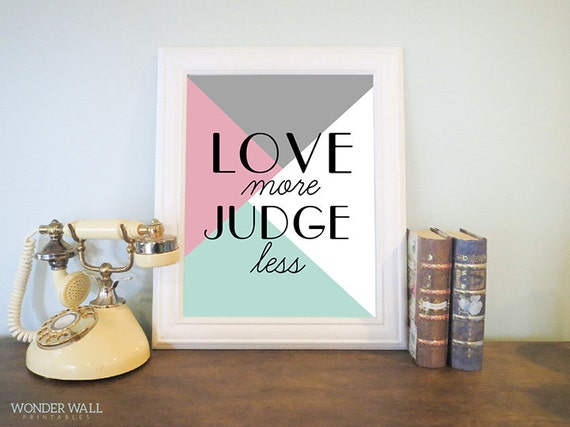 Home decor love more judge less art deco by for Home decor for less
