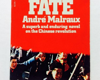 history of andre malrauxs mans fate essay Man's fate: a historical criticism introduction the focus of this historical criticism is on why andre malraux, (1901-1976) created the novel man's fate and the events that shaped it.
