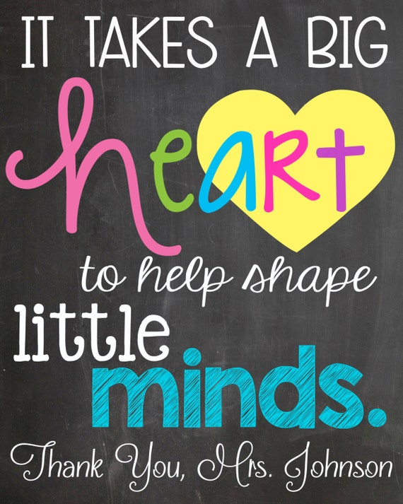 Clever image intended for it takes a big heart to shape little minds printable