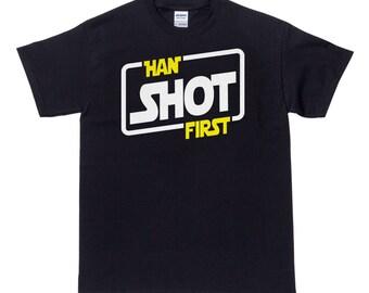 Han Shot First T Shirt