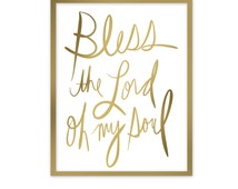 "Scripture Art Printable, Bible Verse in Gold Script, ""Bless the Lord""  Printable from Psalm 103, with Gold Script 8x10 Wall Art, Ephesians"