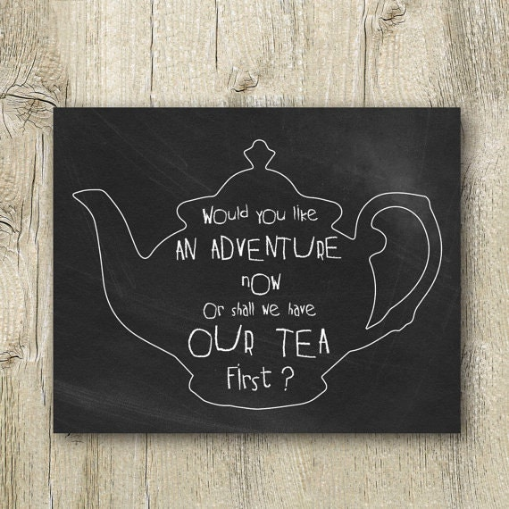 Funny Kitchen Art Funny Wedding Sign Instant Download Tea: Peter Pan Tea Quote Poster Printable Tea Chalkboard Sign