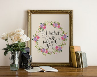 Printable Art Christian But Perfect Love Casts out Fear 1John 4:18 // floral wreath, handlettered, wall art // Hewitt Avenue