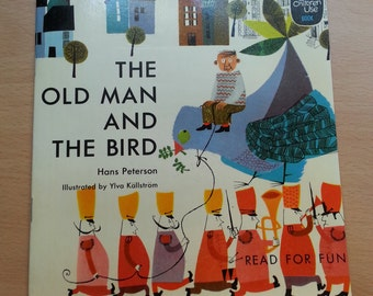 1970s reprint The Old Man and The Bird (hardcover) by Hans Peterson