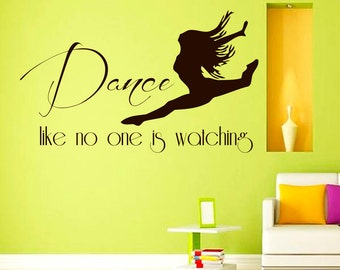 Wall Decals Dancer Dance Like no one is Watching Quote Decal Sticker Vinyl Decals Wall Decor Murals Z503