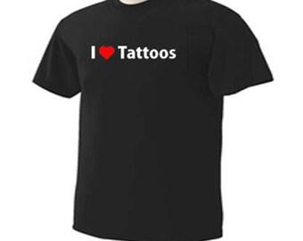 I Love Tattoos Body Art T-Shirt