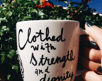 Proverbs 31 // She laughs without fear of the future // Clothed with strength and dignity // Mug