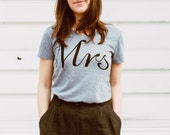 Mrs. Tshirt, womens graphic tee, t shirt women, gift for her, bride gift, wedding gift, Valentines Day