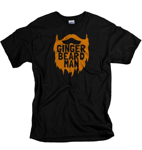 Ginger beard tshirt ginger beard man t shirt for by for Silly shirts for men