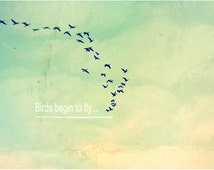 Bird Photo Art Download, Digital Images, Wall Art for Teens, Flock, Birds in Sky, Flying Birds, Clouds, Quote, Typography, Sky, Cottage Chic