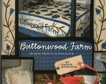 Pattern Book: Buttonwood Farm - 19 New Primitive Projects By Maggi Bonanomi