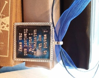 Doctor Who Quote Pendant