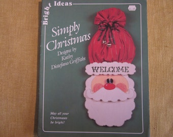 Simply Christmas, by Kathy Distefano Griffiths, patterns for making and painting wood crafts,floor Santa,door Santa,more