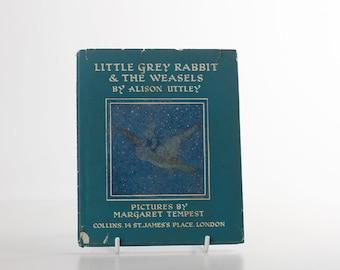 1969 Little Grey Rabbit and the Weasels by Alison Uttley - Illust Margaret Tempest - Hardback with DJ - Childrens Vintage Book
