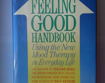 The Feeling Good Handbook/Joy/Attitude/Relationships