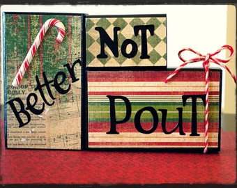 """Christmas Wood Block Set!  """"Better Not Pout"""" is a fun wood block set to welcome family and friends for the holidays."""