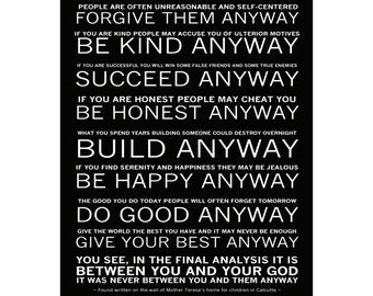 Mother Teresa's - Do it Anyway Poem - Ready To Hang Canvas Wrap or Luster Paper - Sizes (8x10) (11x14) (16x20) (18x24) (20x24) (24x30)