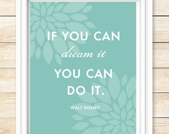 If You Dream It, You Can Do It Print, Motivational Art, Motivational Poster, Inspirational Quote, Home Decor, Wall Art, Teal,coffeeandcoco
