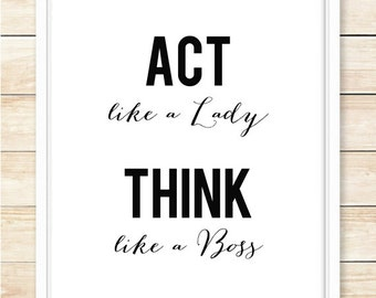 Act Like A Lady Think Like A Boss Printable, Black and White, Motivational Quote, Motivational Print, Typography Poster, coffeeandcoco