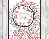 "Instant Download ""Joy to The World"" Poster [JPG] - 20% of the Sale Will Go Toward a Charity"
